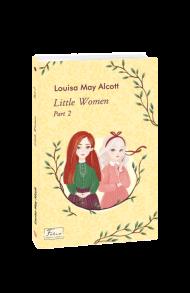 Little Women. Part 2